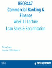 Week 11 Lecture Loan Sales  Securitisation
