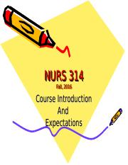 Wk 1- Intro to Course NURS 314 Fa16