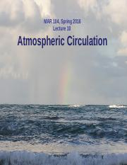 Lect 10 incomplete - Atmospheric Circulation