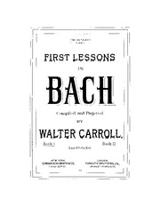 IMSLP302296-PMLP489228-BACH-Carroll_First_Lessons_in_Bach_PF