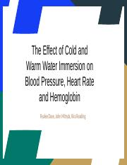The Effect of Cold and Warm Water Immersion on Blood Pressure, Heart Rate and hemoglobin.pptx