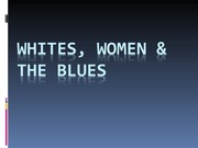 Sept.+22+AC+209+-+Whites%2C+Women%2C+and+the+Blues