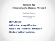 Lecture 36 - PHYS222_Fall2013