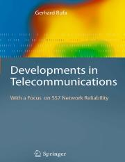 Developments in Telecommunications (With a Focus on SS7 Network Reliability)_ 9783540749851.pdf