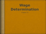 Chapter15-micro Wage Determination.pptx
