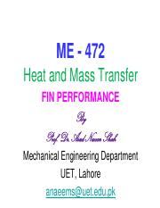 Fins, Week 12 pdf - ME 472 Heat and Mass Transfer FIN PERFORMANCE By