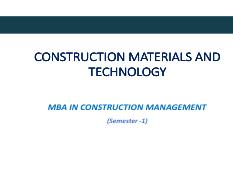 CONSTRUCTION MATERIAL, METHODS AND TECHNOLOGY - I