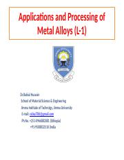 Applications and Processing of Metal Alloys (L-1.pptx