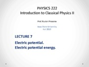 Lecture 7 - PHYS222_Fall2013