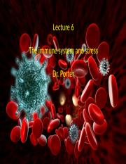 Lecture 6 The immune system and stress TO POST