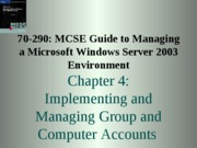 Windows Server 2003 Environment Chapter 04