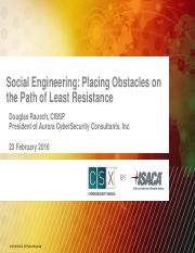 Social Engineering Placing Obstacles on the Path of Least Resistance