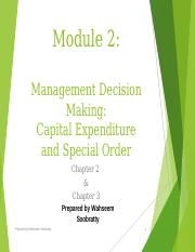 Module 2 - Management Decision Making - Capital Expenditure and Special Order(1).ppt