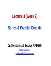 Week 02 - Lecture 3 - Series & Parallel Circuits
