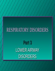 RNSG 1331 Respiratory Disorders Part 3 .ppt