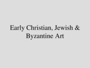 Early Christian, Jewish & Byzantine Art (1)