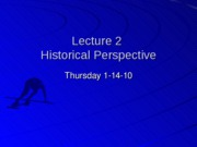 Student%20Lecture%202%20%28Historical%20Perspective%29