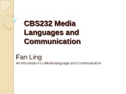 CBS232 week2 Media Languages and Communication