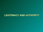 05 Legitimacy And Authority