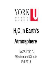 NATS 1780 C Lecture (Fall 2015)_ H2O in Earth's Atmosphere