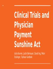 Clinical Trial Phases and Physician Payment Sunshine Act.pptx