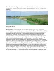 Eutrophication is a leading cause of impairment of many freshwater and coastal marine ecosystems in