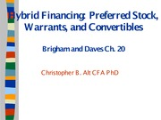 Hybrid Financing - Preferred Stock Warrants and Convertibles
