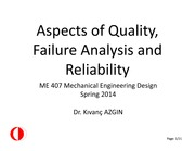 Aspects of quality failure analysis and reliability