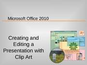 Creating and Editing a Presentation With Clip Art Lecture Slides