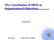 BAA203 - Lecture 9 - HRM & Org Objectives.ppt