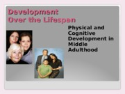 1-2015 223-student physical and cognitive development in middle adulthood