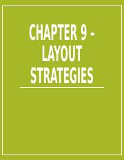 Chapter 9 – Layout Strategies Intro - Jan 23.pptx