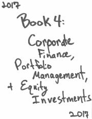 Schwezer - CFA 2017 Book 4 - Corporate Finance, Portfolio Man, & Equity Invest