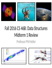 CS46B_F16_Midterm1_Review.pptx