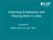 Lecture_6_-_Selecting_Employees_and_Placing_them_in_Jobs