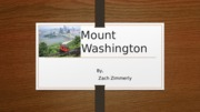 Mount Washington Presentation