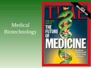 21  Med Biotech Gene Therapy
