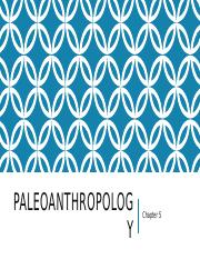 5.Paleoanthropology