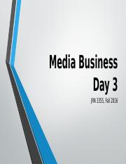 3355 Fall 2016 Media Business Day 3