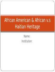 African American & African v.s Haitian Heritage.ppt