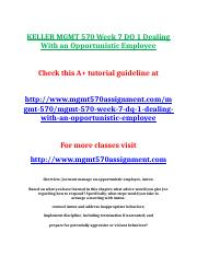 KELLER MGMT 570 Week 7 DQ 1 Dealing With an Opportunistic Employee.doc