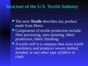 Ch+6+Structure+of+the+U.S.+Textile