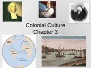 Chapter 3 - Colonial Culture