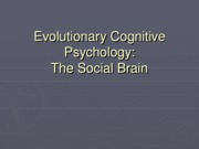Evolutionary Social Cognition part 3