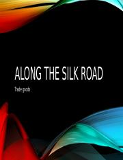 Along The Silk Road.pptx