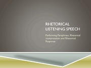 C121 - Rhetorical Listening Speech LECTURE