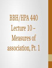 HPA 440 Lecture 10 - Measures of Association Part One