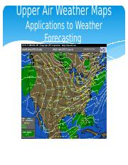 Lecture 12 Upper Air weather Maps and Weather Forecasting