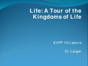 EVPP 110 Lecture - Life - Tour of the Kingdoms of Life - Student - Fall 2010