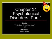 Psychological Disorders - Part 1